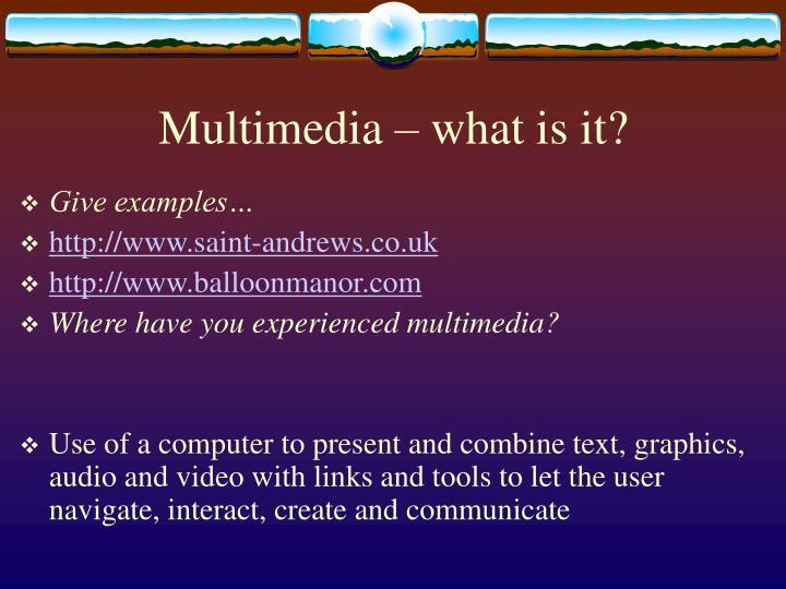 Multimedia what is it