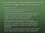 first question is the posting concerted activity or mere individual griping