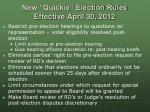 new quickie election rules effective april 30 2012