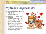 myth of happiness 3