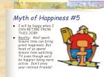 myth of happiness 5