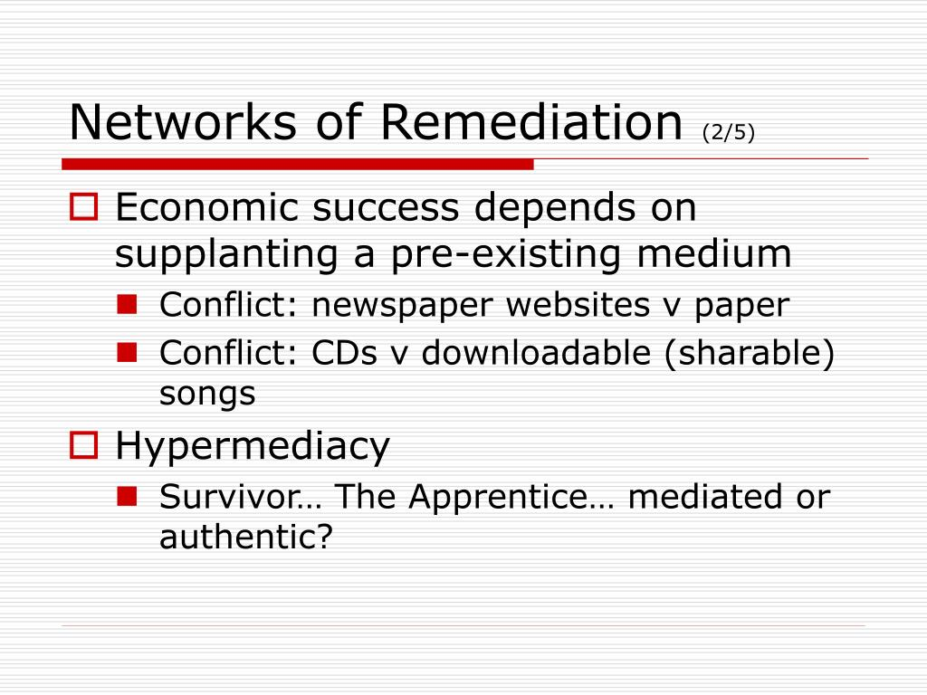 Networks of Remediation