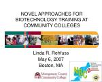 novel approaches for biotechnology training at community colleges