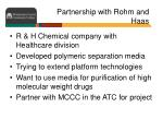partnership with rohm and haas