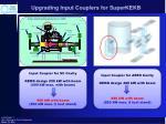 upgrading input couplers for superkekb