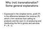 why not transnationalize some general explanations