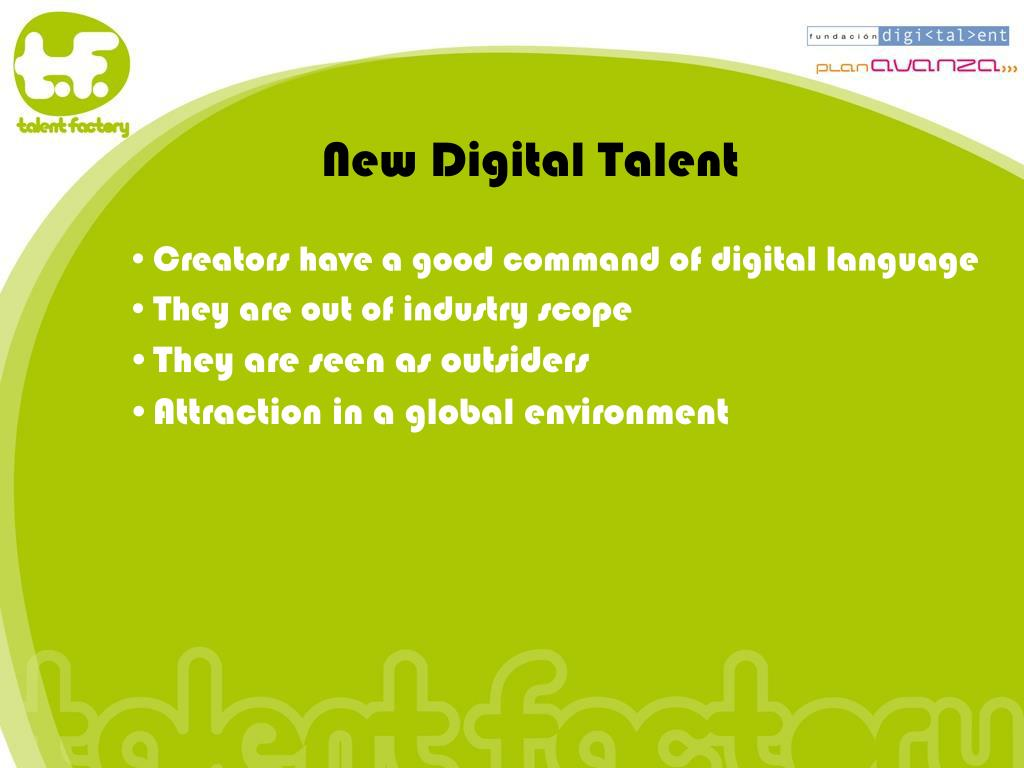 New Digital Talent