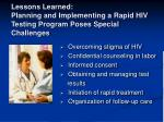 lessons learned planning and implementing a rapid hiv testing program poses special challenges