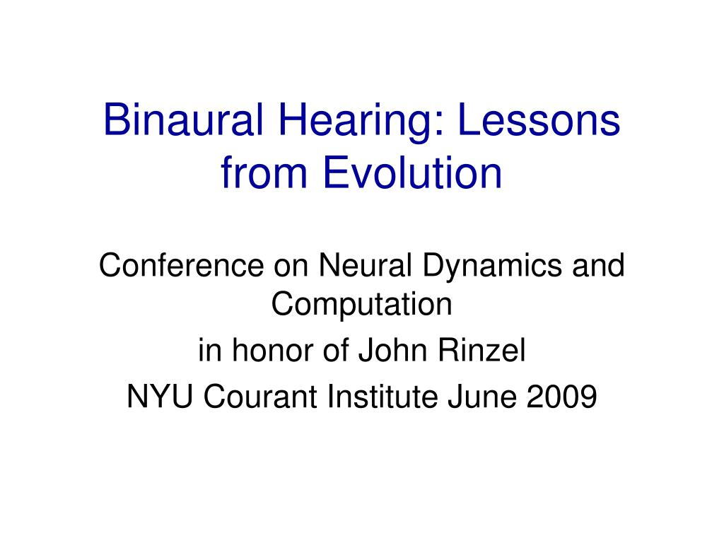 binaural hearing lessons from evolution l.