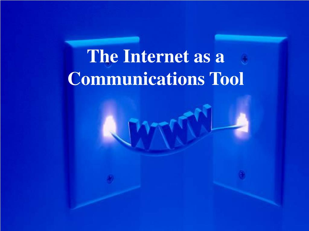 the internet as a communications tool l.