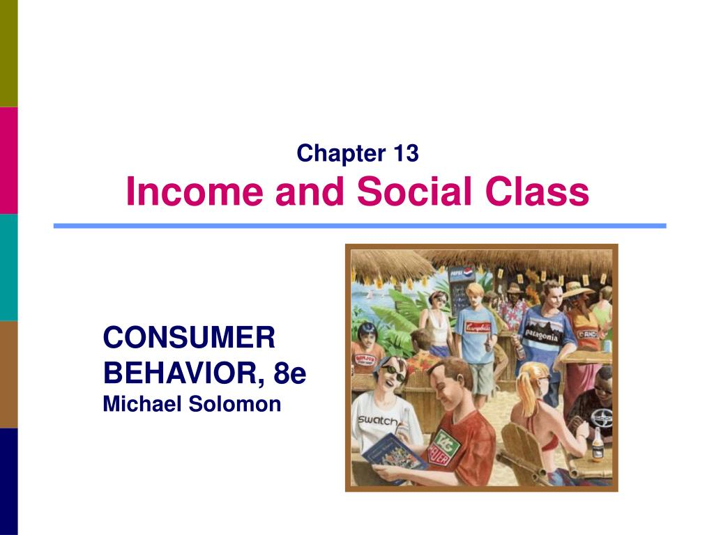 chapter 13 income and social class l.