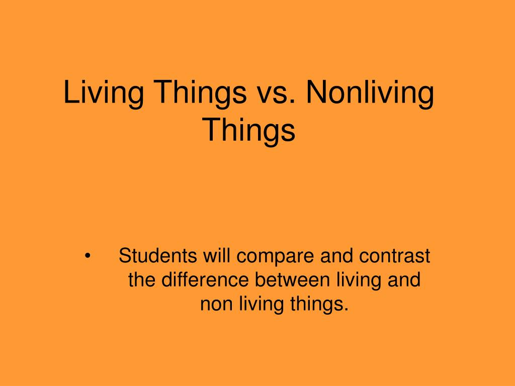 living things vs nonliving things l.