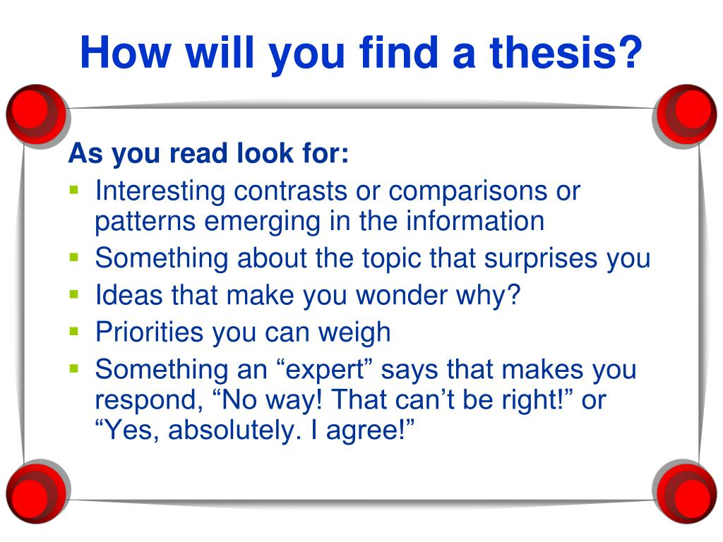 How will you find a thesis?