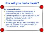 how will you find a thesis