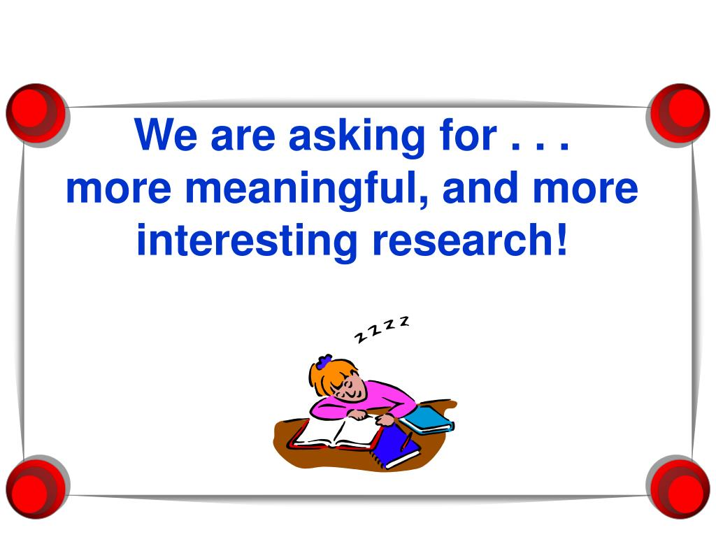 We are asking for . . .