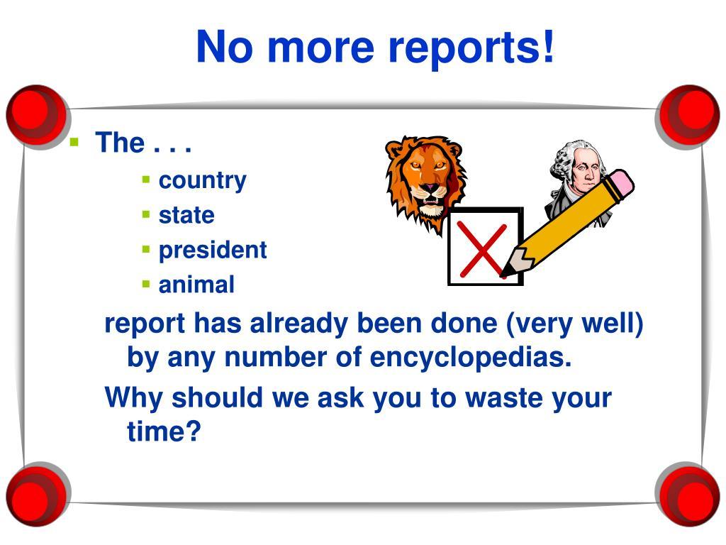 No more reports!