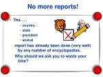 no more reports