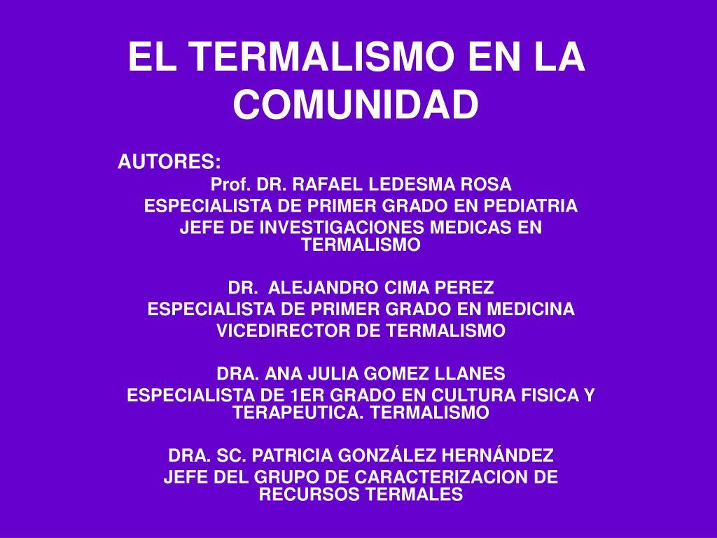 el termalismo en la comunidad l.