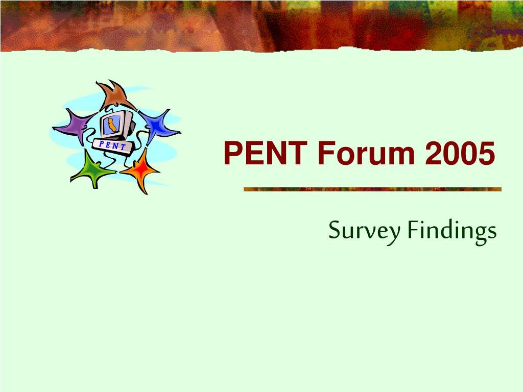 pent forum 2005 l.