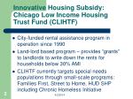 innovative housing subsidy chicago low income housing trust fund clihtf