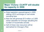 major victory clihtf will double its capacity in 2006