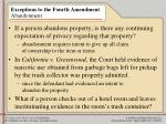 exceptions to the fourth amendment abandonment