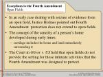 exceptions to the fourth amendment open fields