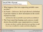 search with a warrant establishment of probable cause