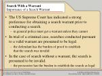 search with a warrant importance of a search warrant