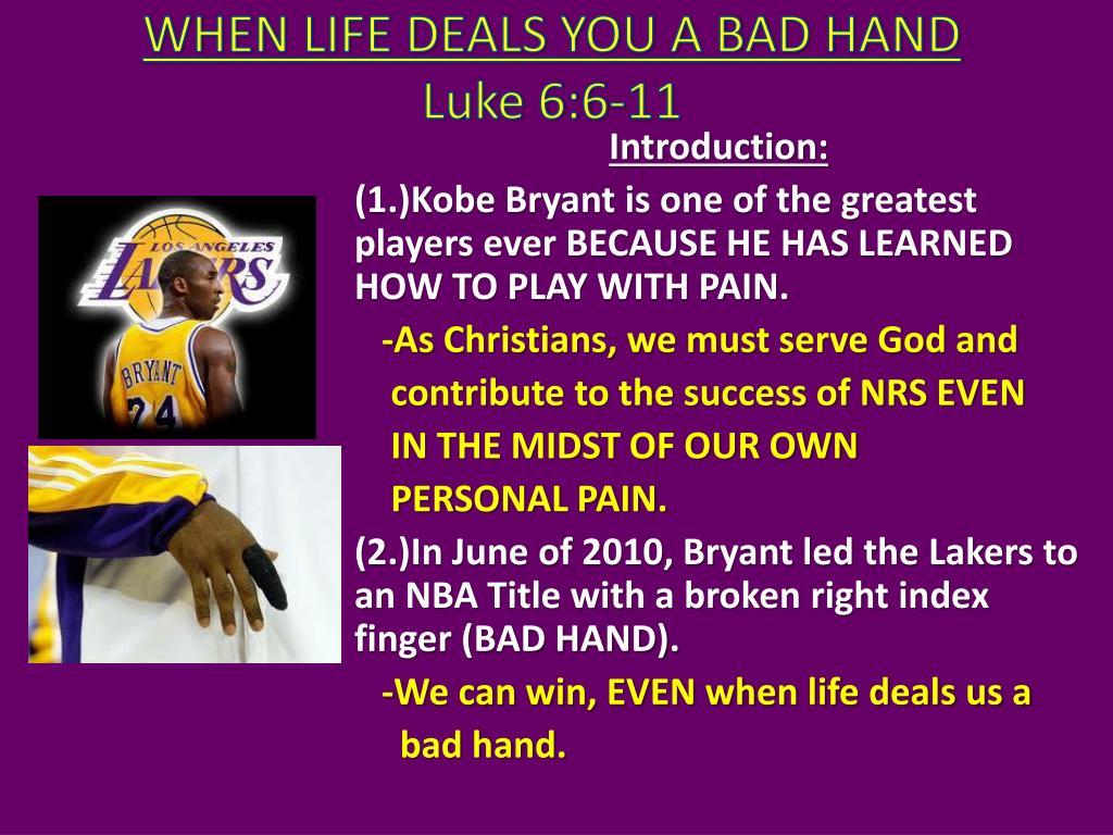 when life deals you a bad hand luke 6 6 11 l.