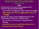 when life deals you a bad hand luke 6 6 112