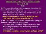 when life deals you a bad hand luke 6 6 114
