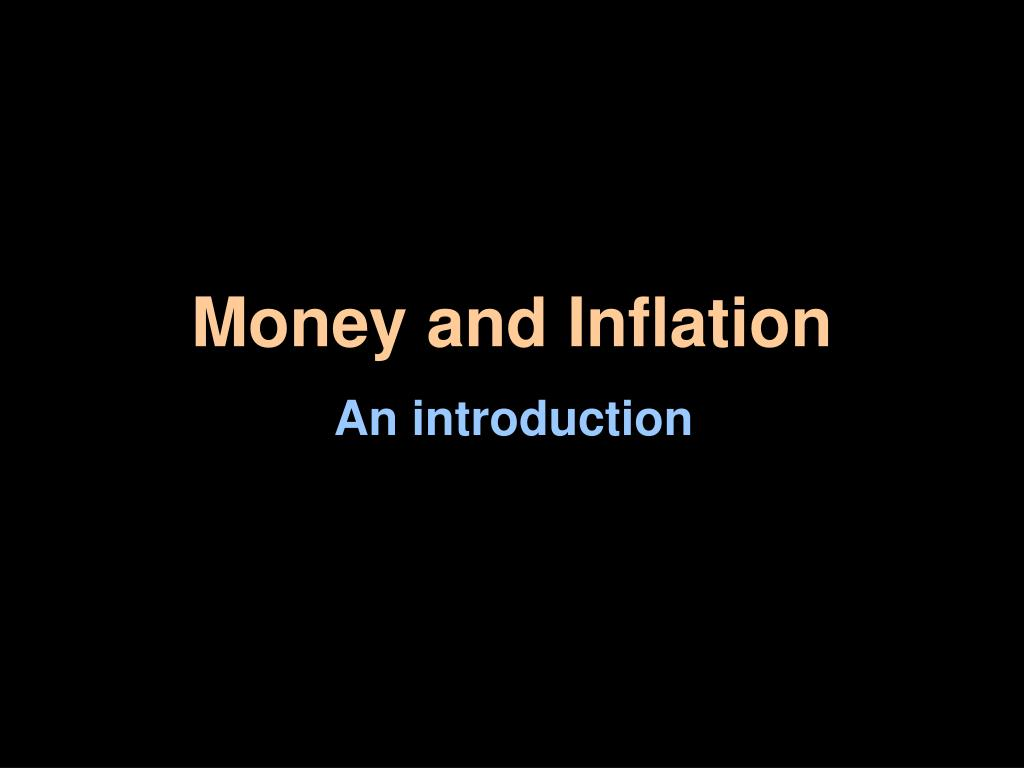 money and inflation l.