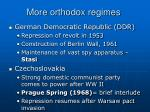 more orthodox regimes