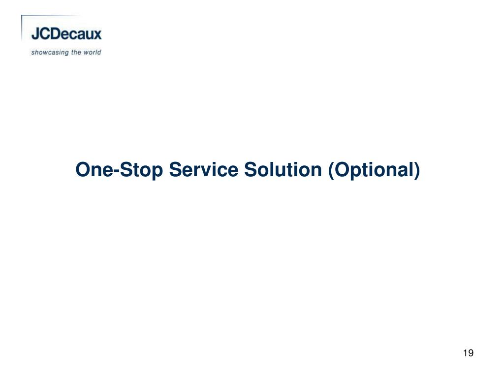 One-Stop Service Solution (Optional)