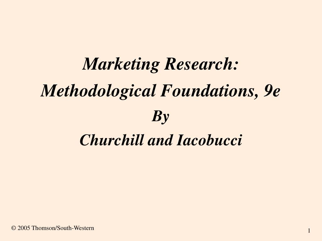 marketing research methodological foundations 9e by churchill and iacobucci l.
