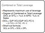 combined or total leverage