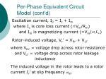 per phase equivalent circuit model cont d12