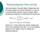 rotating magnetic field and slip