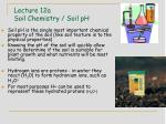 lecture 12a soil chemistry soil ph