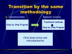 transition by the same methodology