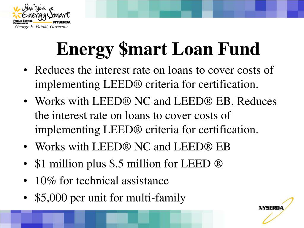 Reduces the interest rate on loans to cover costs of implementing LEED