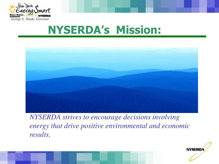 NYSERDA's  Mission: