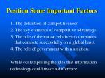 position some important factors