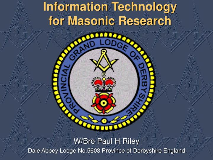 Information technology for masonic research