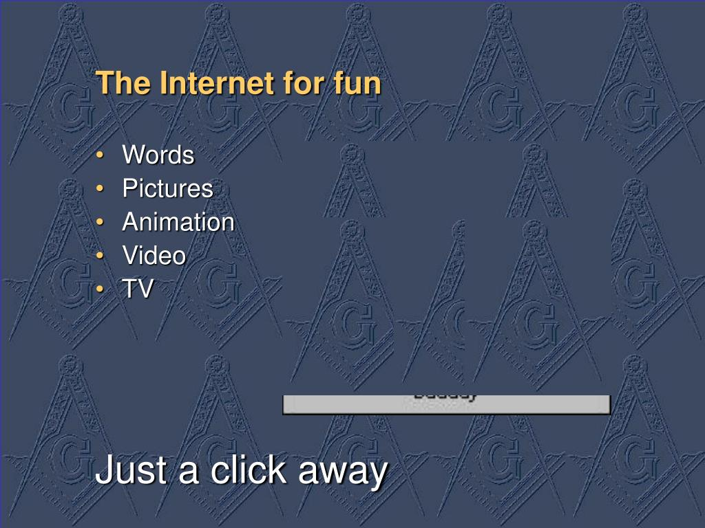 The Internet for fun