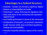 advantages to a federal structure