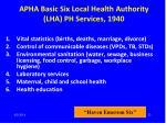 apha basic six local health authority lha ph services 1940