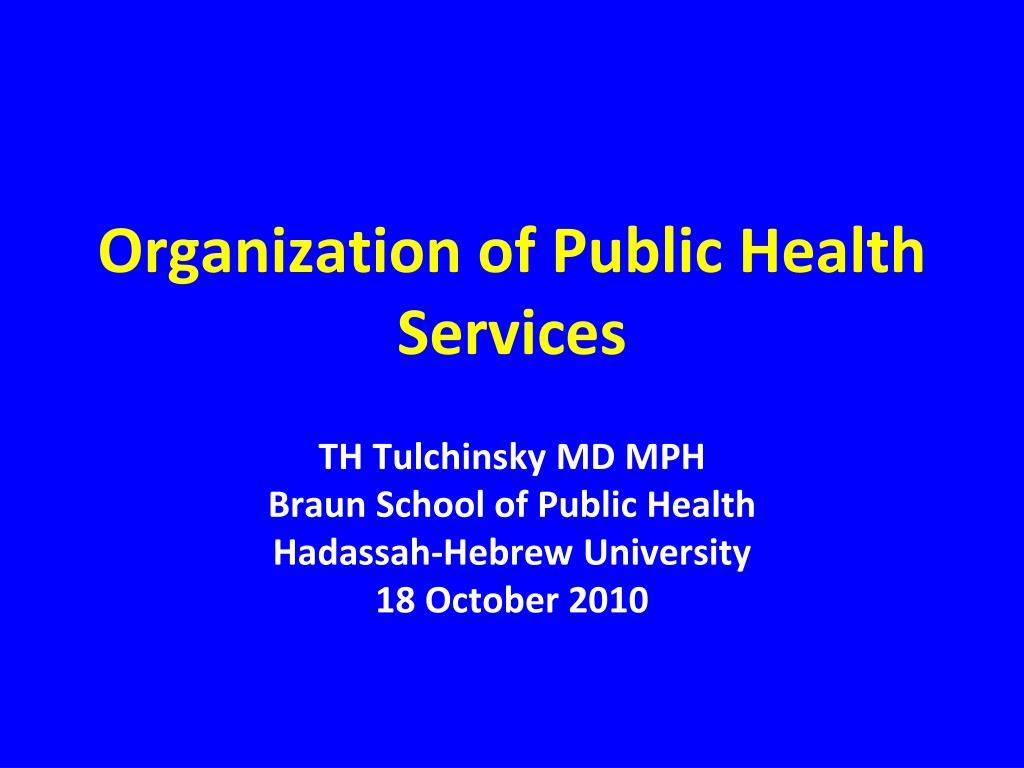 organization of public health services l.