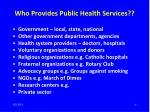 who provides public health services